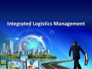 TRAINING TENTANG Integrated Logistic and Supply Chain Management