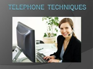 TRAINING TENTANG Telephone Technique (in English)