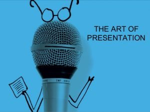 TRAINING TENTANG The Art of Presentation