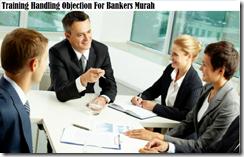 training penanganan objeksi untuk bankers murah
