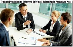training teknologi ict dalam pengelolaan rekening nasabah dan pengolahan transaksi murah