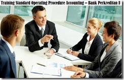 training standar operasional prosedur akuntansi - bank perkreditan rakyat & leasing murah
