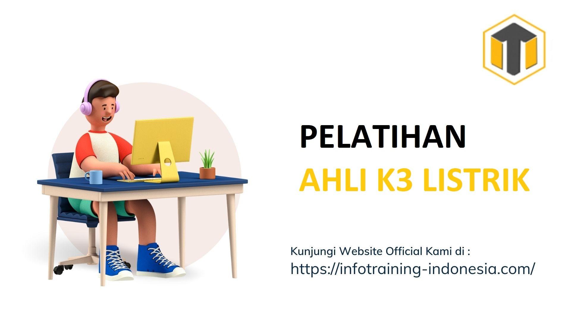 PELATIHAN AHLI K3 LISTRIK Training Sertifikat