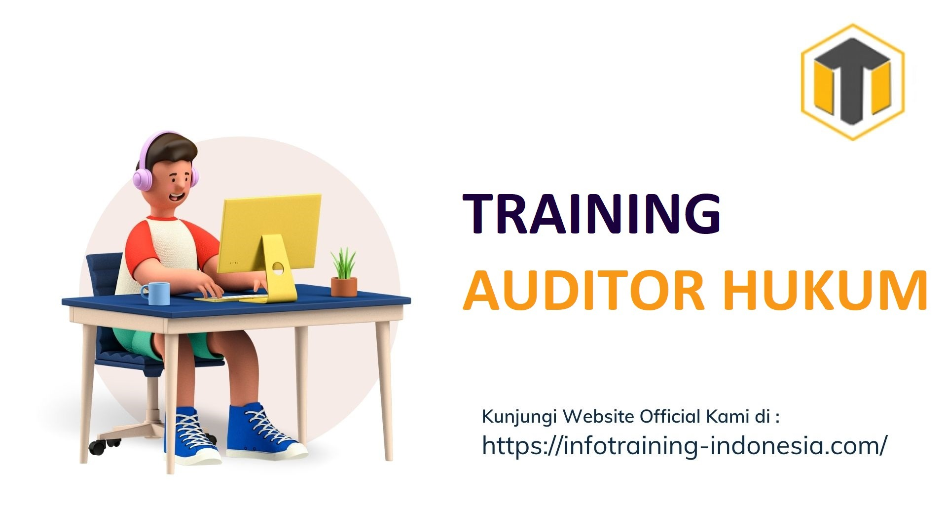 TRAINING AUDITOR HUKUM pelatihan AUDITOR HUKUM Bandung