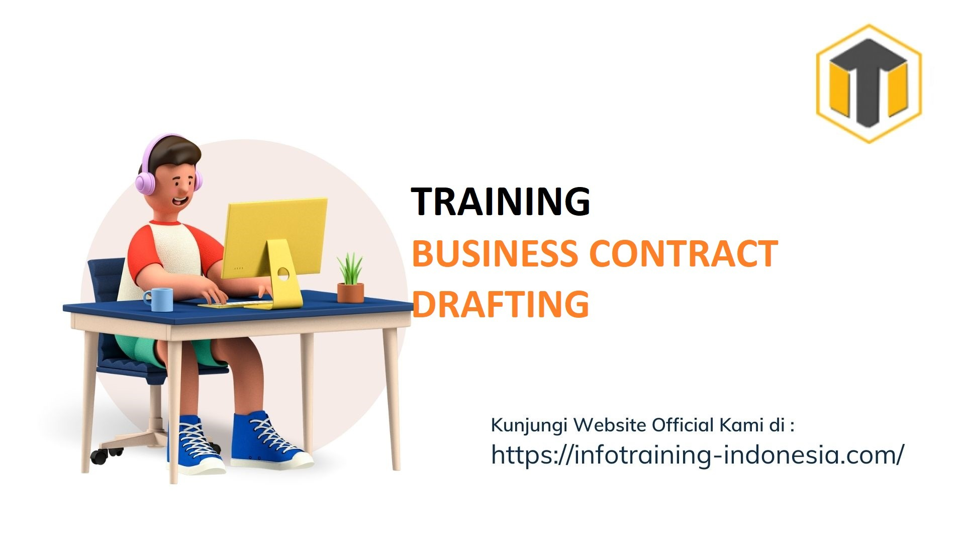 TRAINING BUSINESS CONTRACT DRAFTING Training Profesional
