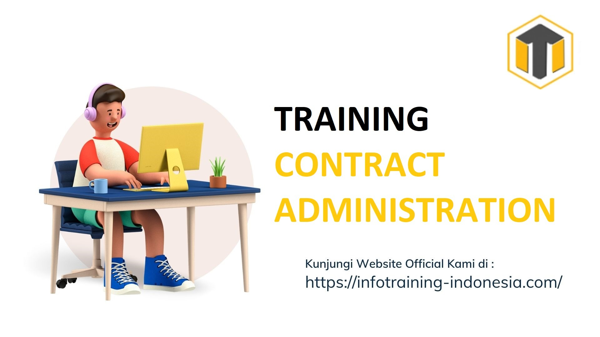 TRAINING CONTRACT ADMINISTRATION Administrasi