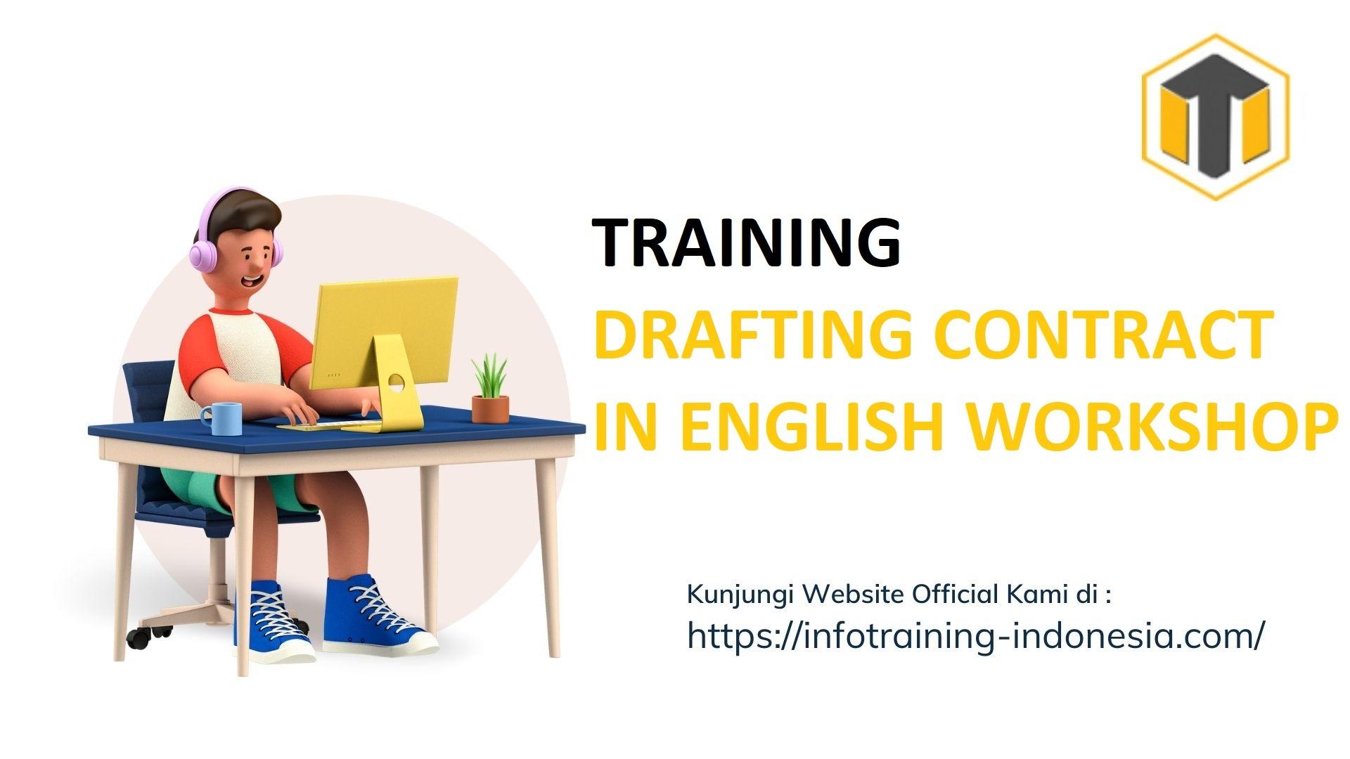 TRAINING DRAFTING CONTRACT IN ENGLISH WORKSHOP Komunikasi