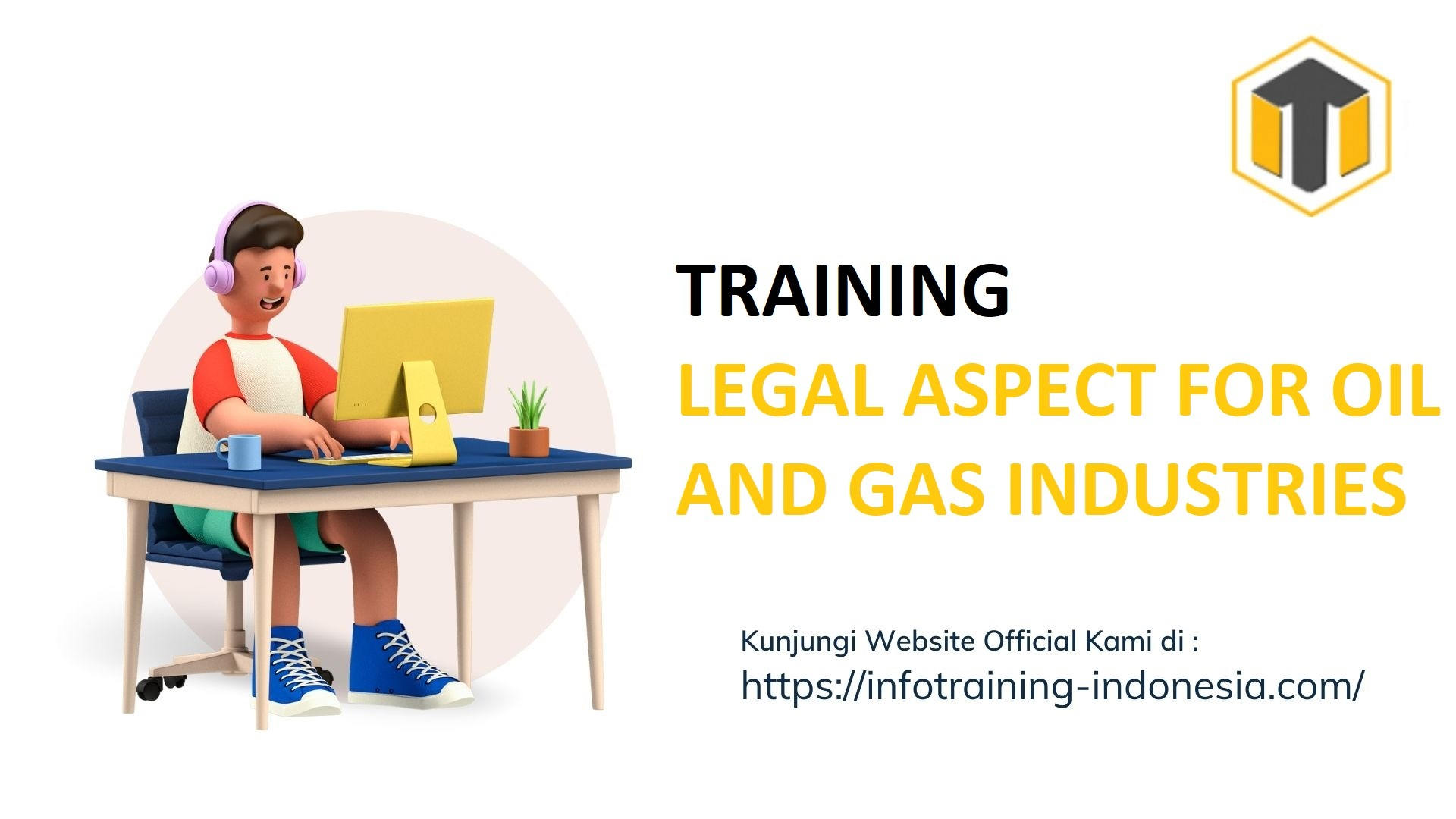 TRAINING LEGAL ASPECT FOR OIL AND GAS INDUSTRIES Pengelolaan Lingkungan