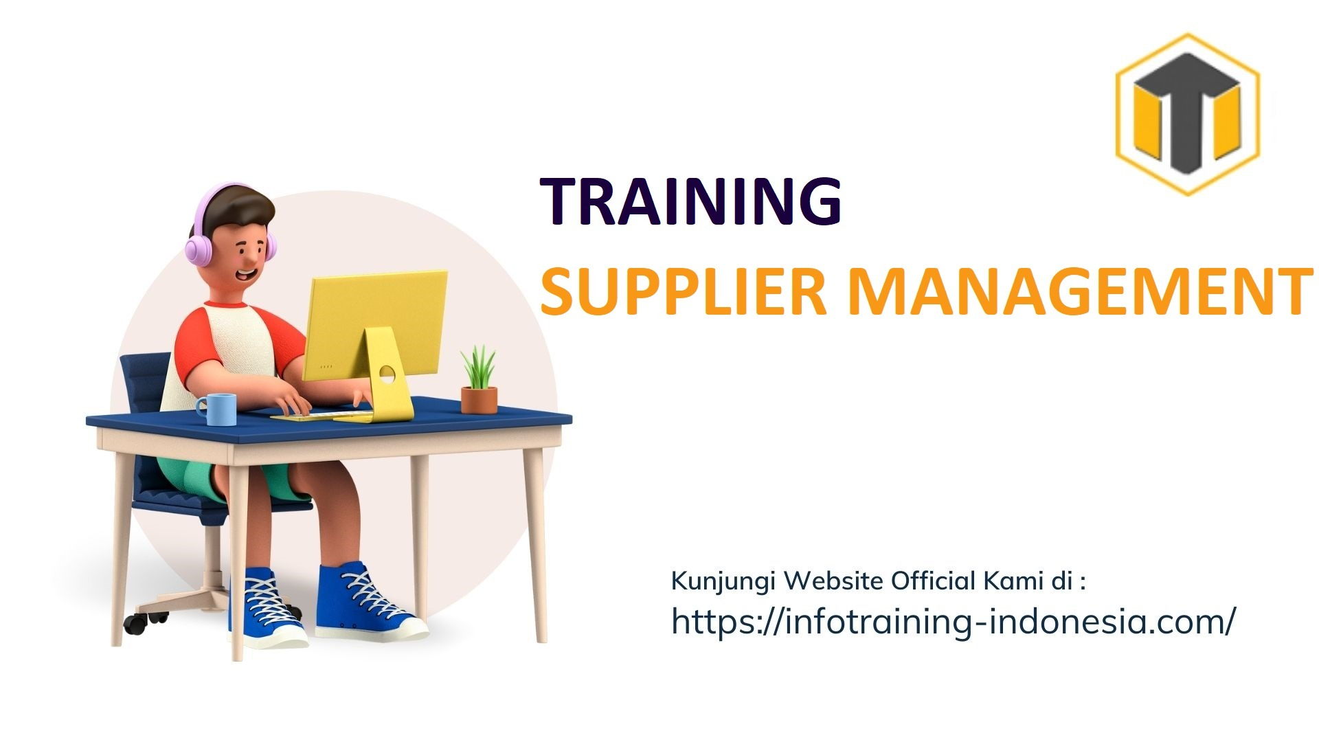 TRAINING SUPPLIER MANAGEMENT Manajemen